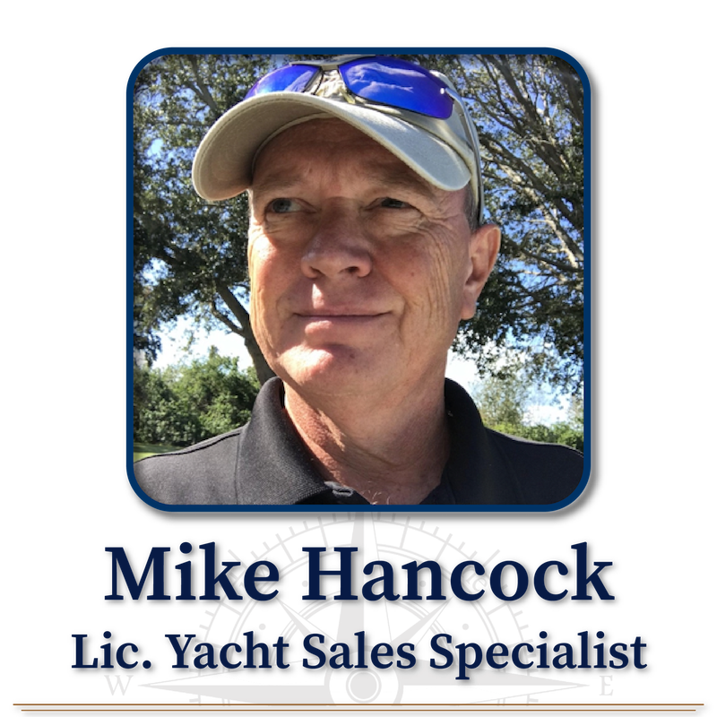 Mike Hancock, Licensed Yacht Sales Specialist